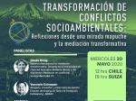 """El afiche del Conversatorio Virtual """"Transformación de Conflictos Socioambientales"""""""