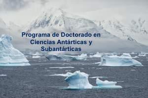 Doctorado en Ciencias Antárticas y Subantárticas