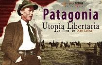 """Documental """"Patagonia, utopía libertaria""""  se exhibe este viernes 21 en la UMAG"""